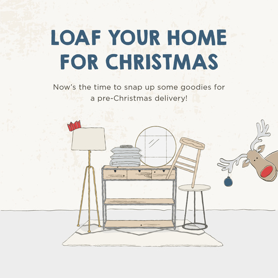 Loaf your home