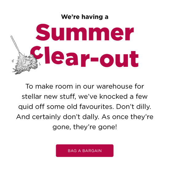 Summer clear-out